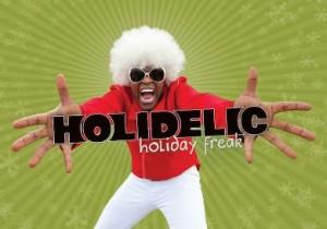 holidelic holiday freak horizontal