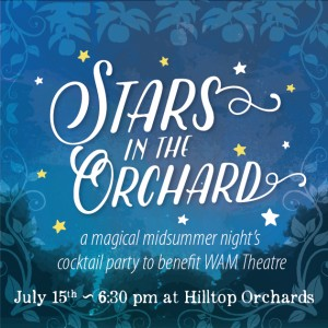 Stars in the Orchard WAM benefit