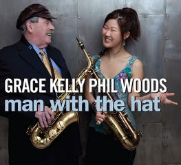 Grace Kelly and Phil Woods duo album 'Man with the Hat'