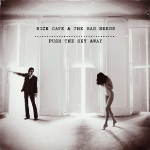 Nick Cave Push the Sky Away CD cover