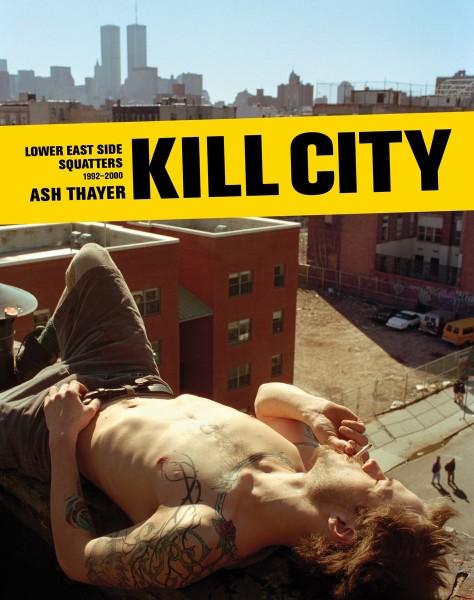 Kill City Ash Thayer