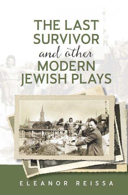 eleanor-reissa-the-last-survivor-and-other-modern-jewish-plays